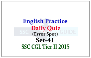 English Daily Quiz - Practice Questions (Error Spot) for SSC Exam