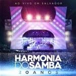 Baixar CD Harmonia do Samba – 20 Anos: Ao Vivo Em Salvador (2013) Download