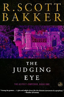 Book Review: Judging Eye by R. Scott Bakker (Aspect-Emperor trilogy)