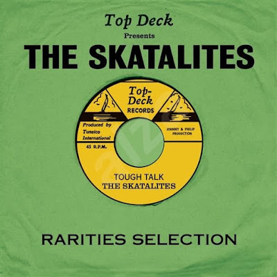 TOP DECK PRESENTS THE SKATALITES - Tough Tak - Rarities Selection (2013)