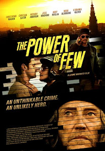 Poster Of The Power of Few (2013) Full English Movie Watch Online Free Download At Downloadingzoo.Com
