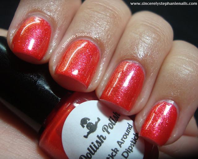 Dollish Polish Dolly Does Polish Lipstick Around Your Dipstick