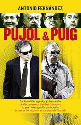LIBRO - Pujol & Puig  Antonio Fernández (La Esfera de los Libros - Junio 2015)  POLITICA | Edición papel & ebook kindle  Comprar en Amazon