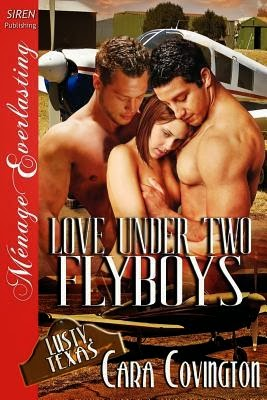 https://www.goodreads.com/book/show/12425749-love-under-two-flyboys