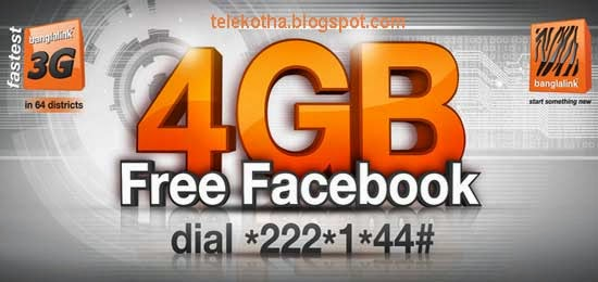 Banglalink 4GB Free Facebook Browsing Dial *222*1*44#