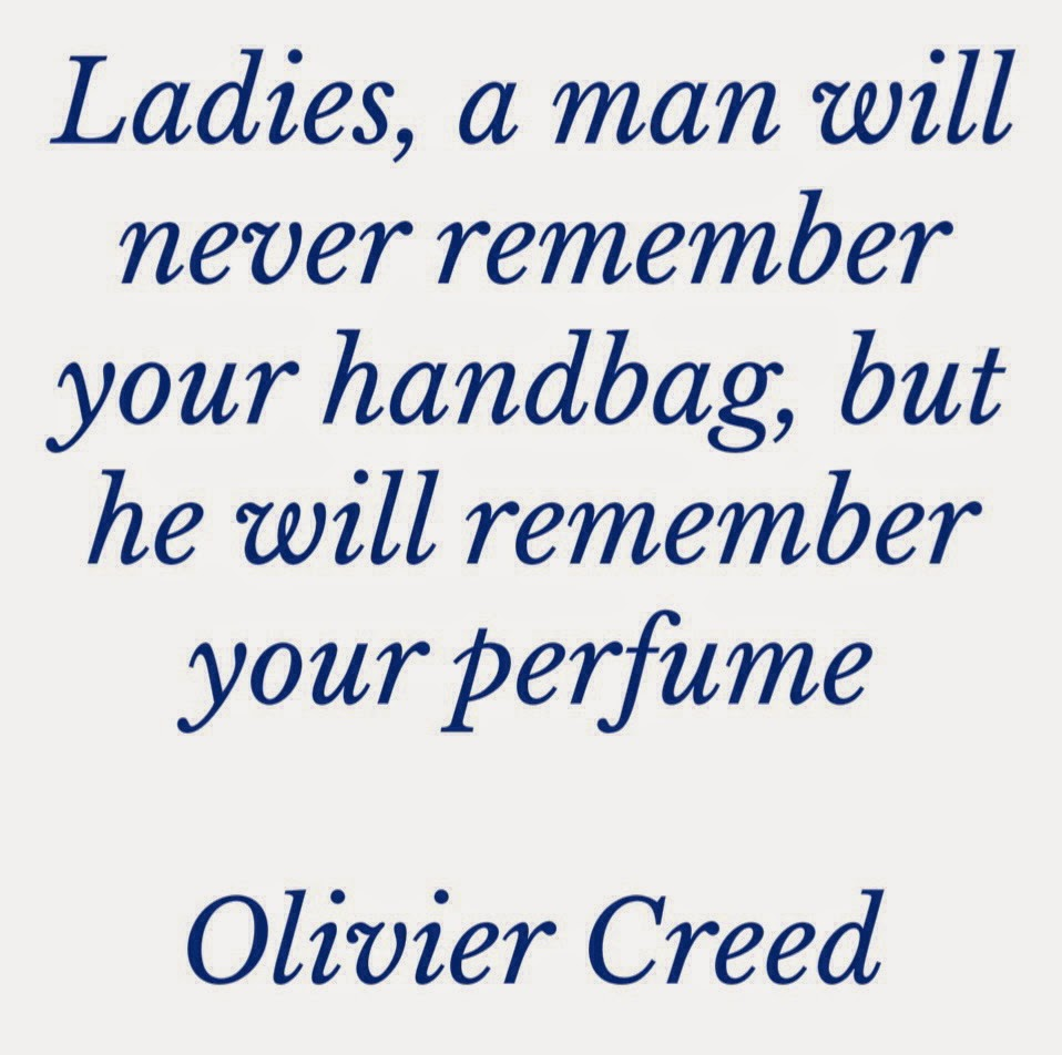 OLIVIER CREED QUOTE ABOUT PERFUME