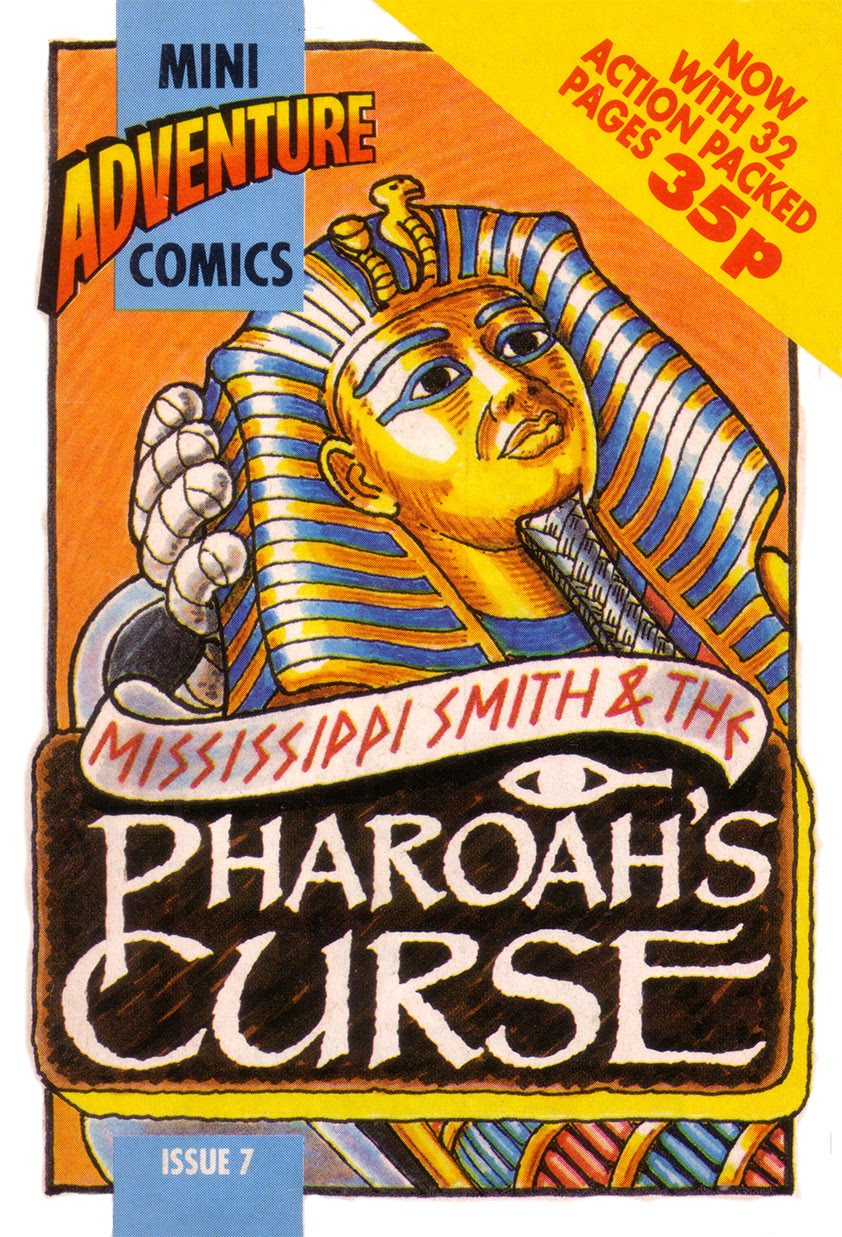 Mini Adventure Comics #7<br>Mississippi Smith & The Pharoah's Tomb
