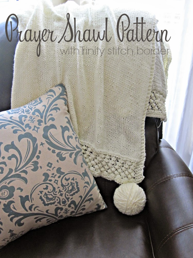 Prayer Shawl Pattern with Trinity Stitch borders