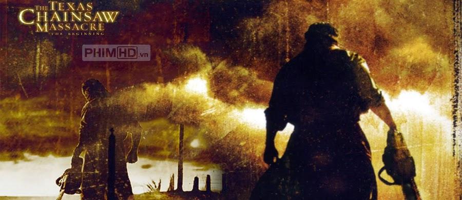 Phim Cuộc Thảm Sát Bằng Cưa Máy Tại Texas VietSub HD | The Texas Chainsaw Massacre: The Beginning 2006