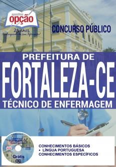 Aberto concurso público para Prefeitura de Fortaleza / CE, para o cargo de Técnico de Enfermagem.
