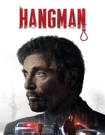 Poster Of Hollywood Film Watch Online Hangman 2017 Full Movie Download Free Watch Online 300MB