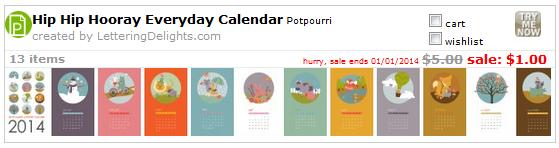 http://interneka.com/affiliate/AIDLink.php?link=www.letteringdelights.com/clipart:hip_hip_hooray_everyday_calendar-12586.html&AID=39954
