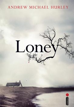 Resenha | Loney - Andrew Michael Hurley