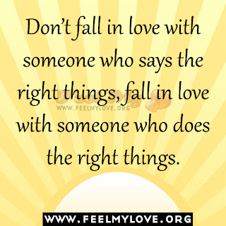 Don't fall in love with someone who says the right things