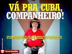 Vá pra Cuba, Companheiro!