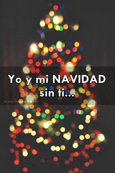 Imagenes Y Frases De Amor Yo Y Mi Navidad Sin Ti