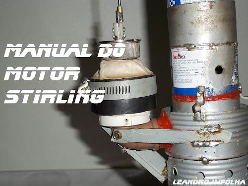 Manual do motor Stirling, pistão de trabalho feito com balão, bexiga