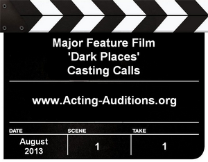 Dark Places Casting Calls
