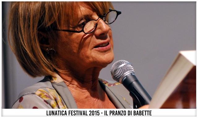 Il Pranzo di Babette - Lunatica Festival 015
