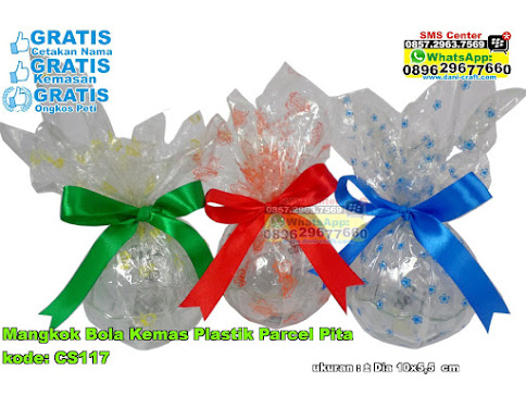 Mangkok Bola Kemas Plastik Parcel Pita