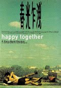Happy Together by  Wong Kar-wai