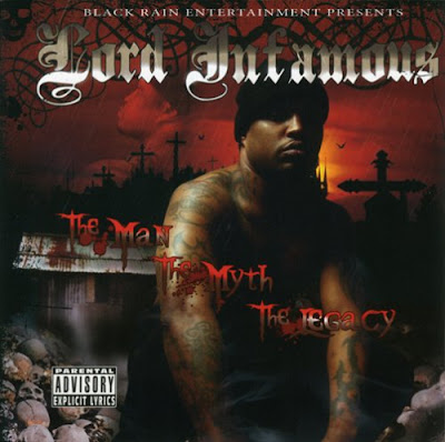 Lord_Infamous-The_Man_The_Myth_The_Legacy-2007-RAGEMP3