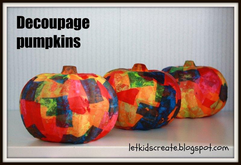 Let Kids Create Decoupage pumpkins
