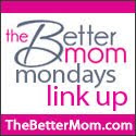 Better Mom Monday Link-Up
