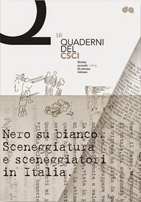 IL DECIMO NUMERO DEI «QUADERNI DEL CSCI. RIVISTA ANNUALE DI CINEMA ITALIANO»