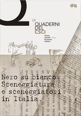 IL DECIMO NUMERO DEI «QUADERNI DEL CSCI. RIVISTA ANNUALE DI CINEMA ITALIANO»