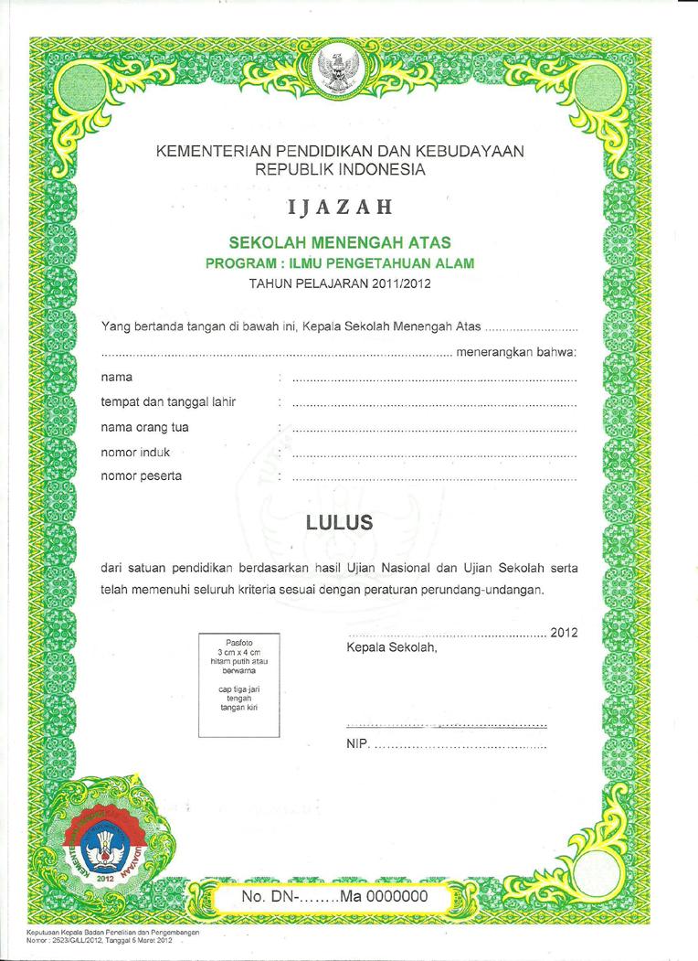 Blangko Ijazah Tahun Pelajaran 2011 - 2012