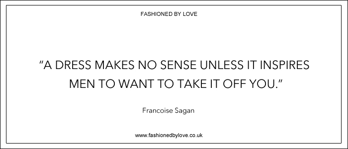 via fashioned by love | best fashion & style quotes | Francoise Sagan