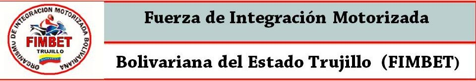 Fuerza de Integración Motorizada Bolivariana del Estado Trujillo (FIMBET)