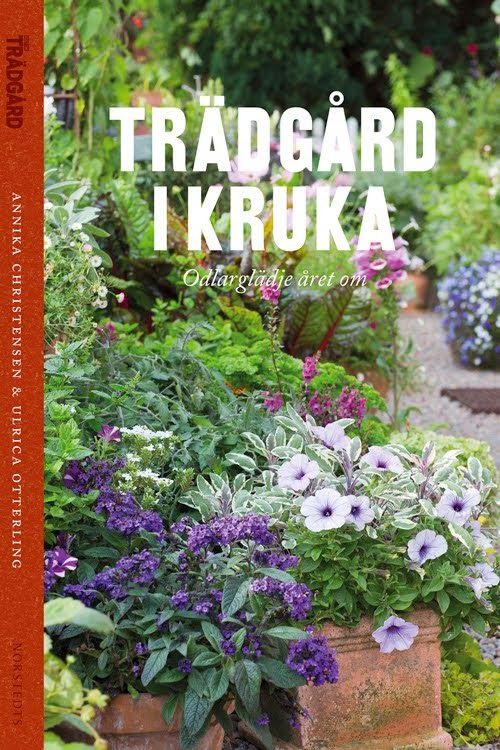 Trädgård i Kruka - Odlarglädje året om
