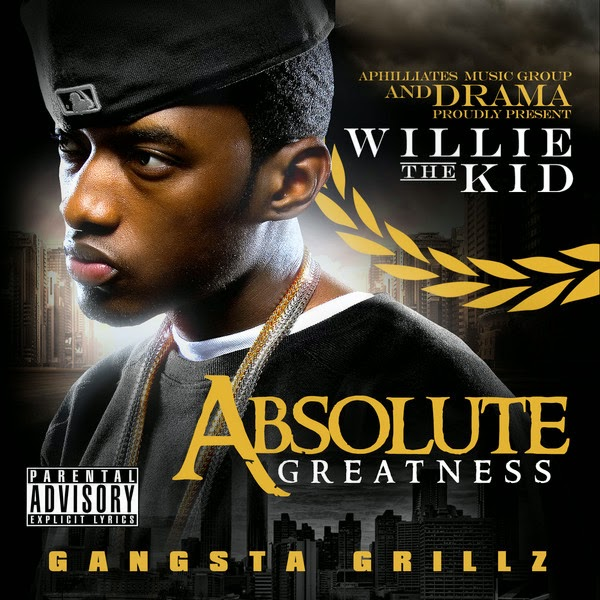 Drama Presents Willie the Kid - Absolute Greatness Cover