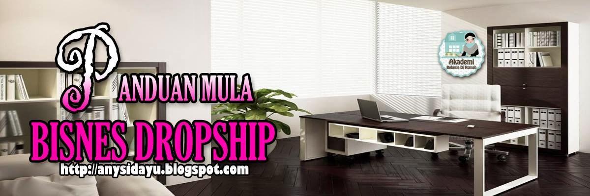 PANDUAN MULA BISNES DROPSHIP