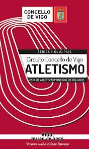 II Circuito Concello de Vigo de Atletismo en Pista Series Municipais