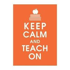 Keep Calm and Carry On Teacher Edition
