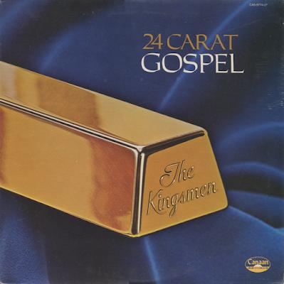 The Kingsmen Quartet-24 Carat-