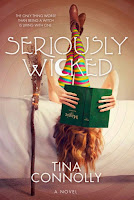 Seriously Wicked by Tina Connolly book cover and review