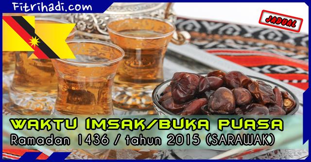 (Jadual) Waktu Buka Puasa Dan Imsak 2015 - Sarawak