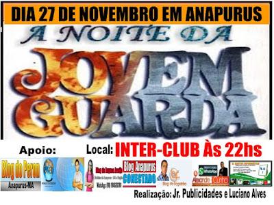 É Hoje! Noite da Jovem Guarda no Inter Club em Anapurus