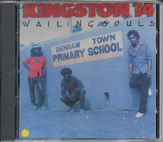 The Wailing Souls - Kingston 14 Denham Town