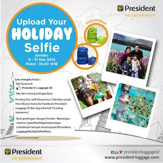 Info Kontes - Kontes Selfie Liburan Berhadiah Foldable Bag dari President Luggage