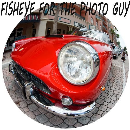 FISHEYE FOR THE PHOTO GUY