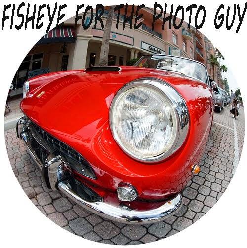 FISHEYE FOR THE PHOTO GUY