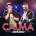 Jorge & Mateus - Calma