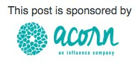 Sponsored by Acorn Influence