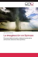 Joel Jair Contreras: La imaginación en Spinoza (2012)