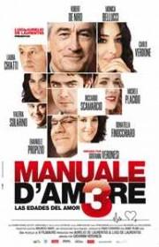 Ver Manuale d'amore 3. Las edades del amor (2011) Online